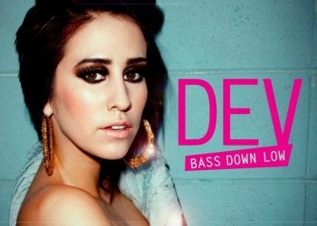 These Lyrics Make No Sense – Bass Down Low by Dev