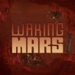 Waking Mars Review (iOS)