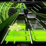 You should have played: AudioSurf
