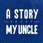Should I be Excited about..... A Story About My Uncle