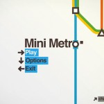Should I be excited about... Mini Metro