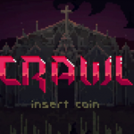 Should I be excited about... Crawl (PC)