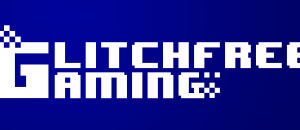 Glitch Free Gaming Episode 28: Special Edition with Collectable Panties