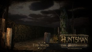 Huntsman-The-Orphanage-The-Maze