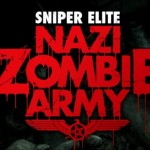 Sniper Elite: Nazi Zombie Army Review (PC)